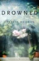cover of DROWNED by Therese Bohman (via IndieBound.org)