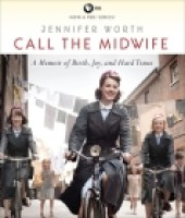 CALL THE MIDWIFE by Jennifer Worth via indiebound.org