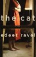 THE CAT, a novel by Edeet Ravel