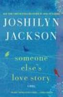 Someone Else's Love Story Joshilyn Jackson indiebound