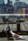 The Manhattan Project: A Theory of a City Cover Image