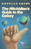 THE HITCHHIKER'S GUIDE TO THE GALAXY by Douglas Adams, via indiebound.org