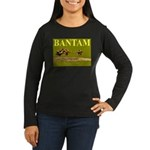 Bantam - The First To Deliver Women's Long Sleeve