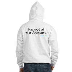 I've Got All the Answers sweatshirt