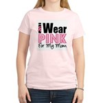 I Wear Pink For My Mom Women's Light T-Shirt