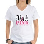 Think Pink Breast Cancer Women's V-Neck T-Shirt