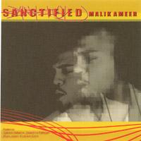 Malik Ameer | SANCTIFIED