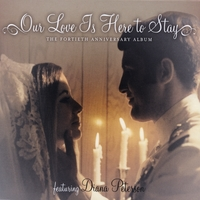 Diana Peterson : Our Love Is Here To Stay