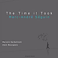Marc-Andre Seguin Trio - Time it Took