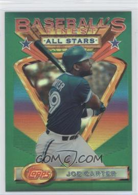1993 Finest Refractors #94 - Joe Carter AS/241 - Courtesy of COMC.com