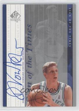 1999-00 SP Authentic Sign of the Times #DN - Dirk Nowitzki - Courtesy of CheckOutMyCards.com