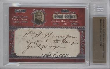 2008 Razor Oval Office Cut Signatures #9 - William Henry Harrison/1 BGS AUTHENTICATED AUTHENTIC - Courtesy of CheckOutMyCards.com