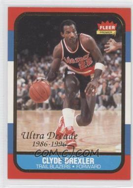1996-97 Ultra Decade of Excellence #U1 - Clyde Drexler - Courtesy of CheckOutMyCards.com