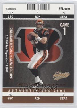 2004 Fleer Authentix Mezzanine Bronze #6 - Carson Palmer/50 - Courtesy of CheckOutMyCards.com