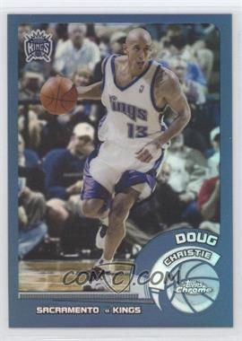 2002-03 Topps Chrome Refractors #68 - Doug Christie - Courtesy of CheckOutMyCards.com