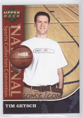 2007 Upper Deck National Sports Collectors Convention #1 - Tim Getsch/1 - Courtesy of CheckOutMyCards.com