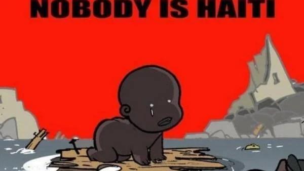 Resultado de imagen de por que nadie es haití