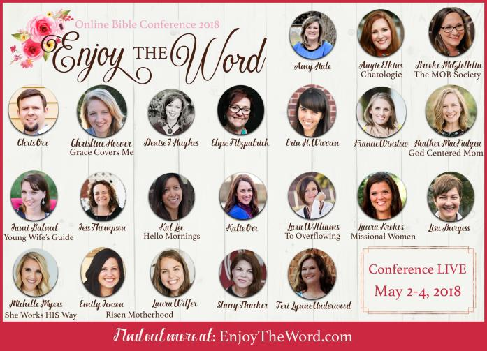ENJOY THE WORLD BIble Conference || 20+ Bible teachers, 3 days, 1 incredible experience || May 2-4, 2018