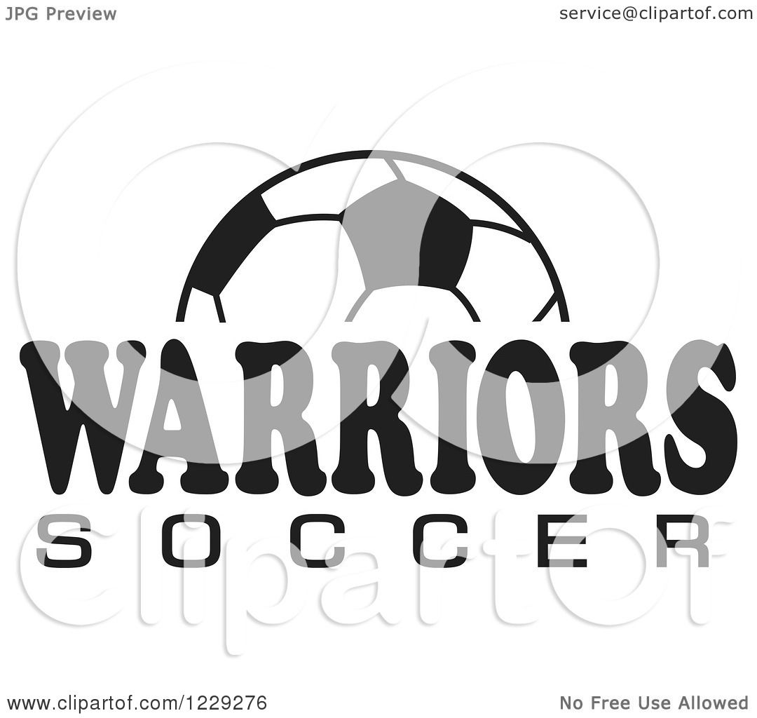 Clipart Of A Black And White Ball And Warriors Soccer Team