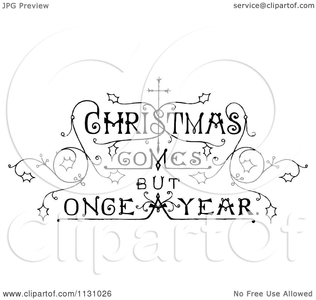 Clipart Of Retro Vintage Black And White Christmas Comes