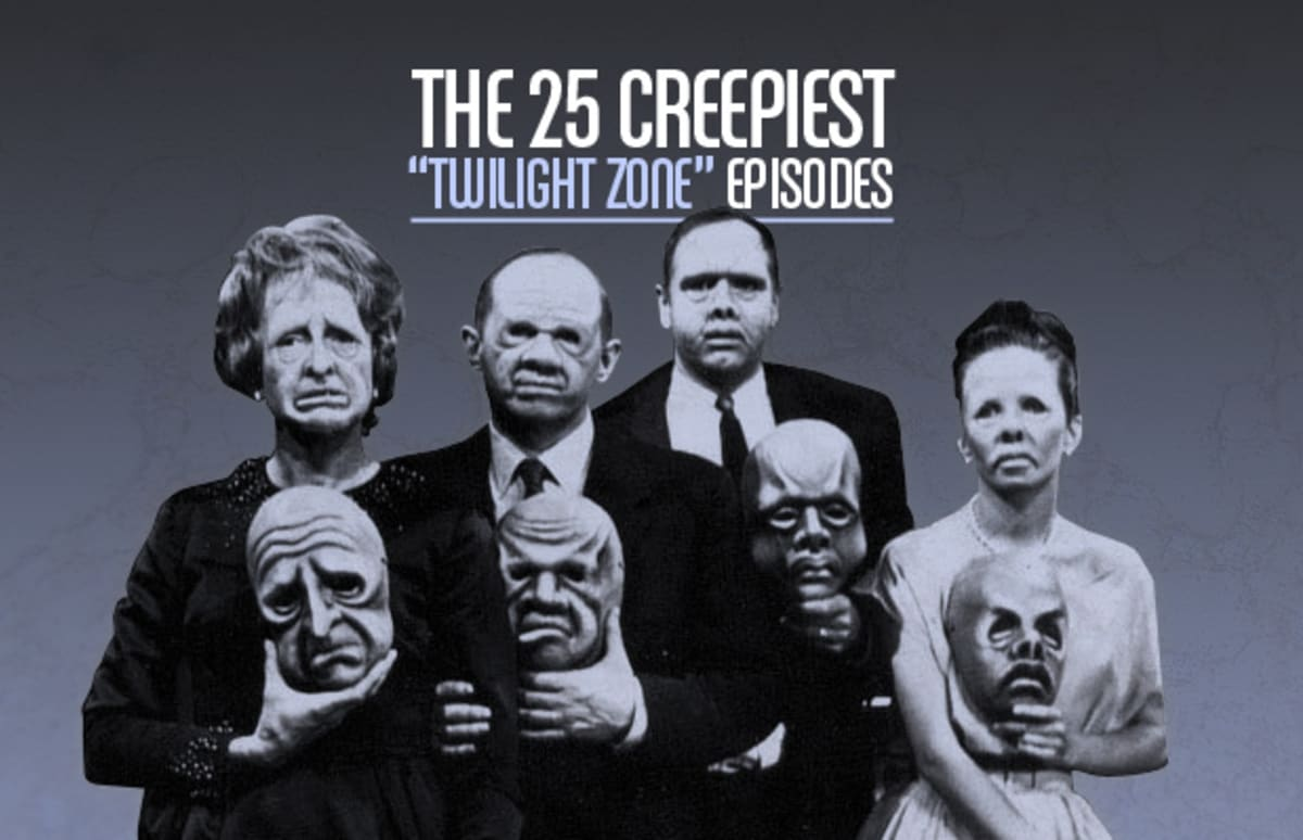 The 25 Creepiest Twilight Zone Episodes Complex