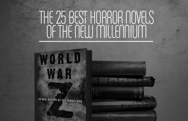 The 25 Best Horror Novels Of The New Millennium   Complex Since the year 2000  live action horror has gone through several popular   and inevitably overdone  phases  some better than others but all  contributing the