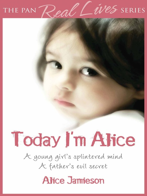 Today I'm Alice by Alice Jamieson