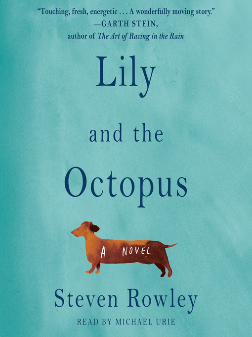 Lily and the Octopus | Surrey Libraries | BiblioCommons