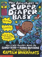 Click here to view eBook details for The Adventures of Super Diaper Baby by Dav Pilkey