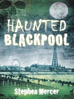 Cover of Haunted Blackpool