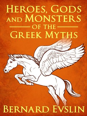 Cover of Heroes, Gods and Monsters of the Greek Myths