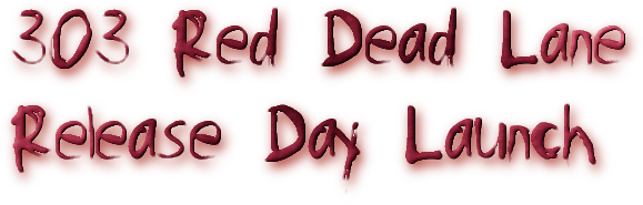 303 Red Dead Lane Release Day Launch