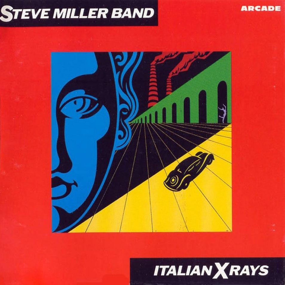 Carátula Interior Frontal de Steve Miller Band - Italian X Rays