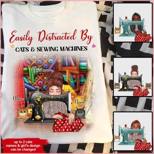 Sewing Cats Custom T Shirt Easily Distracted By Sewing Machines And Cats Personalized Gif unisex, hoodie, sweatshirt
