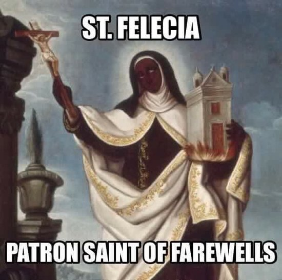 Saint_Felicia_patron_saint_of_Farewells.jpg