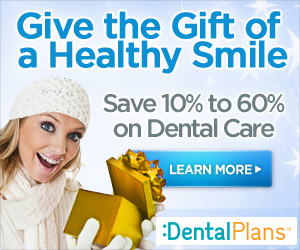 Give the Gift of a Healthy Smile, Save 10% to 60% on Dental Care. Visit DentalPlans.com