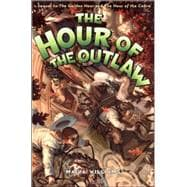Cover Art for The Hour of the Outlaw