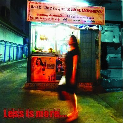 Rash Decision / 2 Sick Monkeys - Less Is More... More Or Less - CD