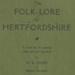 Hertfordshire Folklore; Gerish, W.B.; 1911; 2058