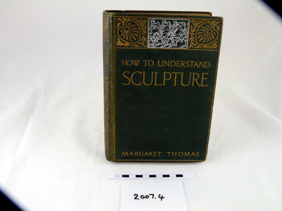 How to understand sculpture; G. Bell & Sons; 2007.4