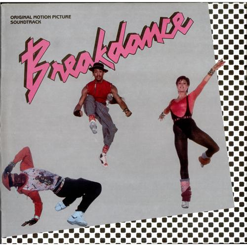 Breakdance (movie) Breakdance vinyl LP album (LP record) UK BD1LPBR271765