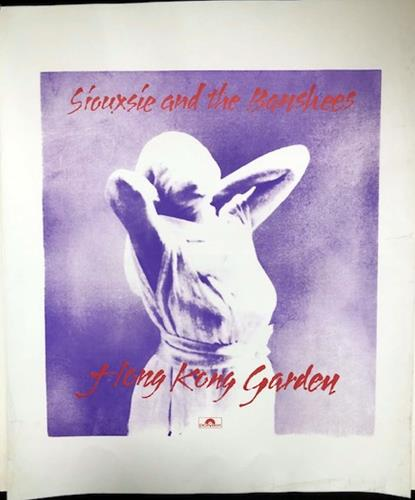 Siouxsie & The Banshees Hong Kong Garden - Restored poster UK SIOPOHO716523