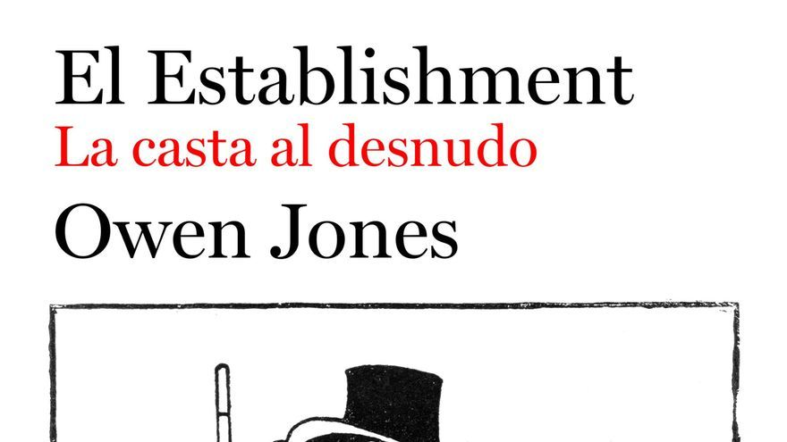 El Establishment - Owen Jones