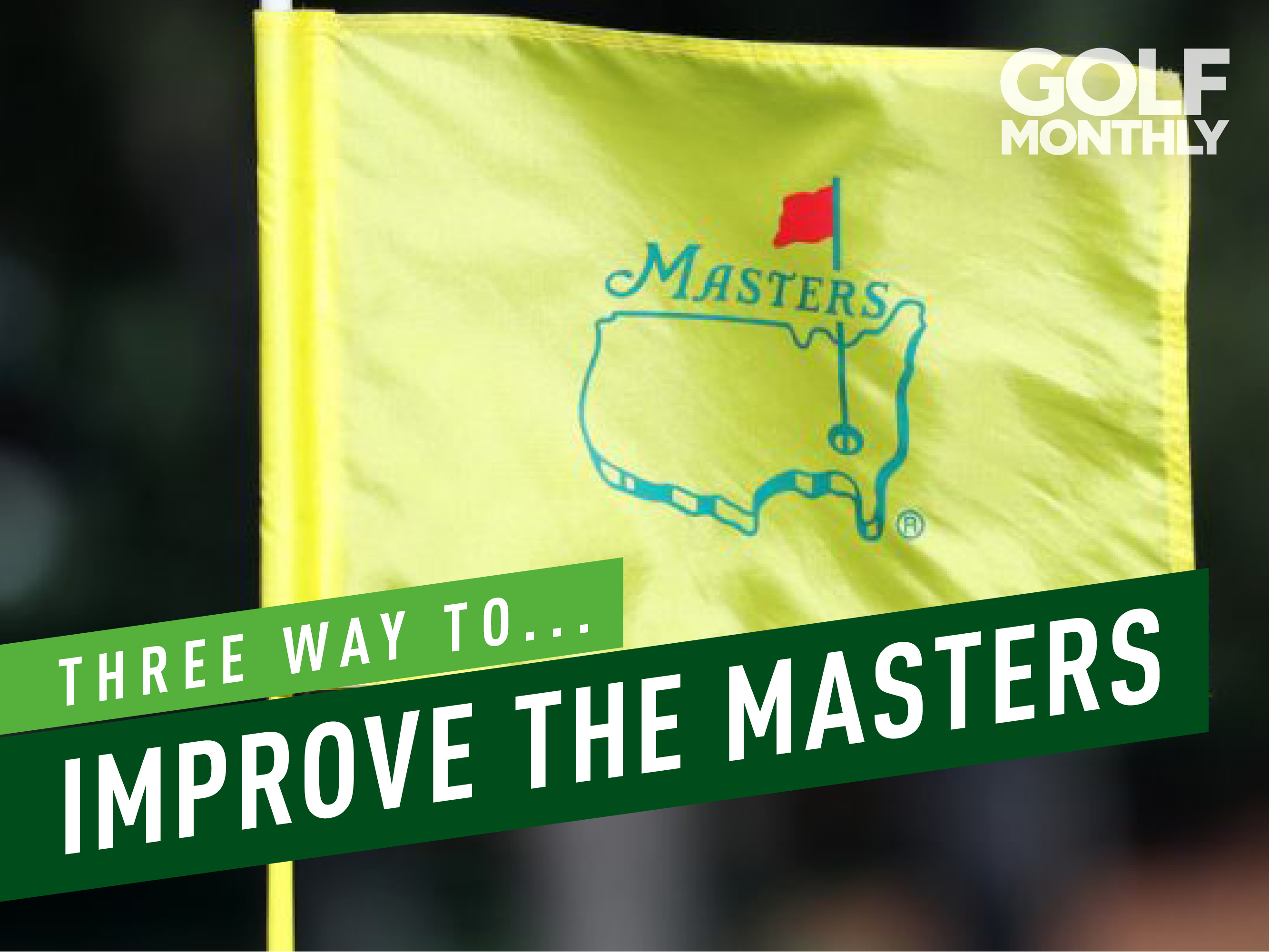 Improve the Masters