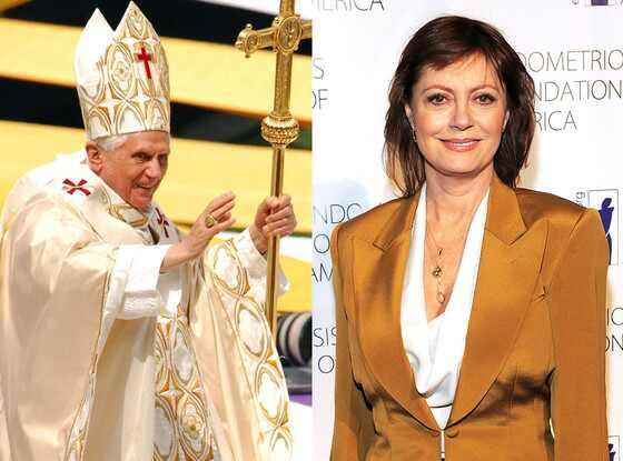 Pope Benedict XVI, Susan Sarandon