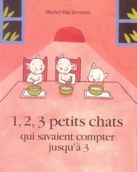 1, 2, 3 petits chats qui savaient compter jusqu\