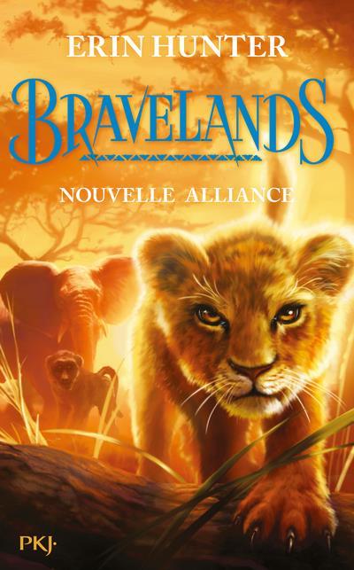Bravelands t.1 ; nouvelle alliance