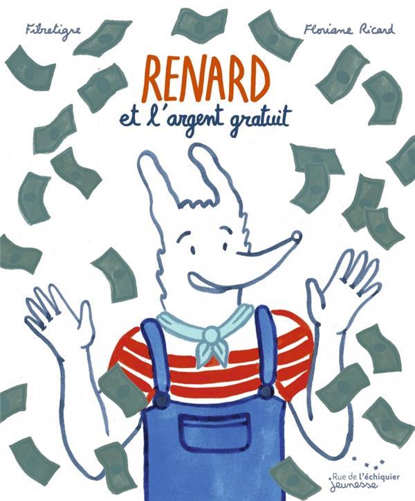 Renard et l\'argent gratuit