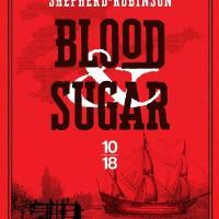 Blood and Sugar : Laura Shepherd-Robinson