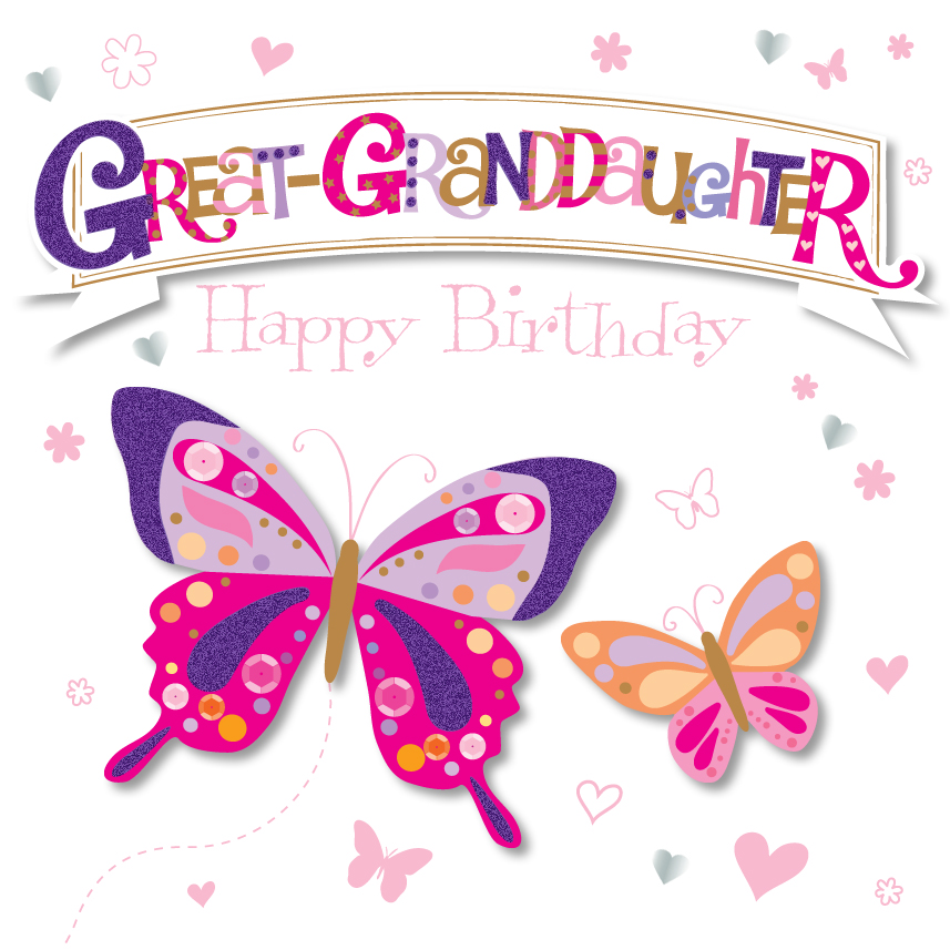 Great Granddaughter Happy Birthday Greeting Card Cards